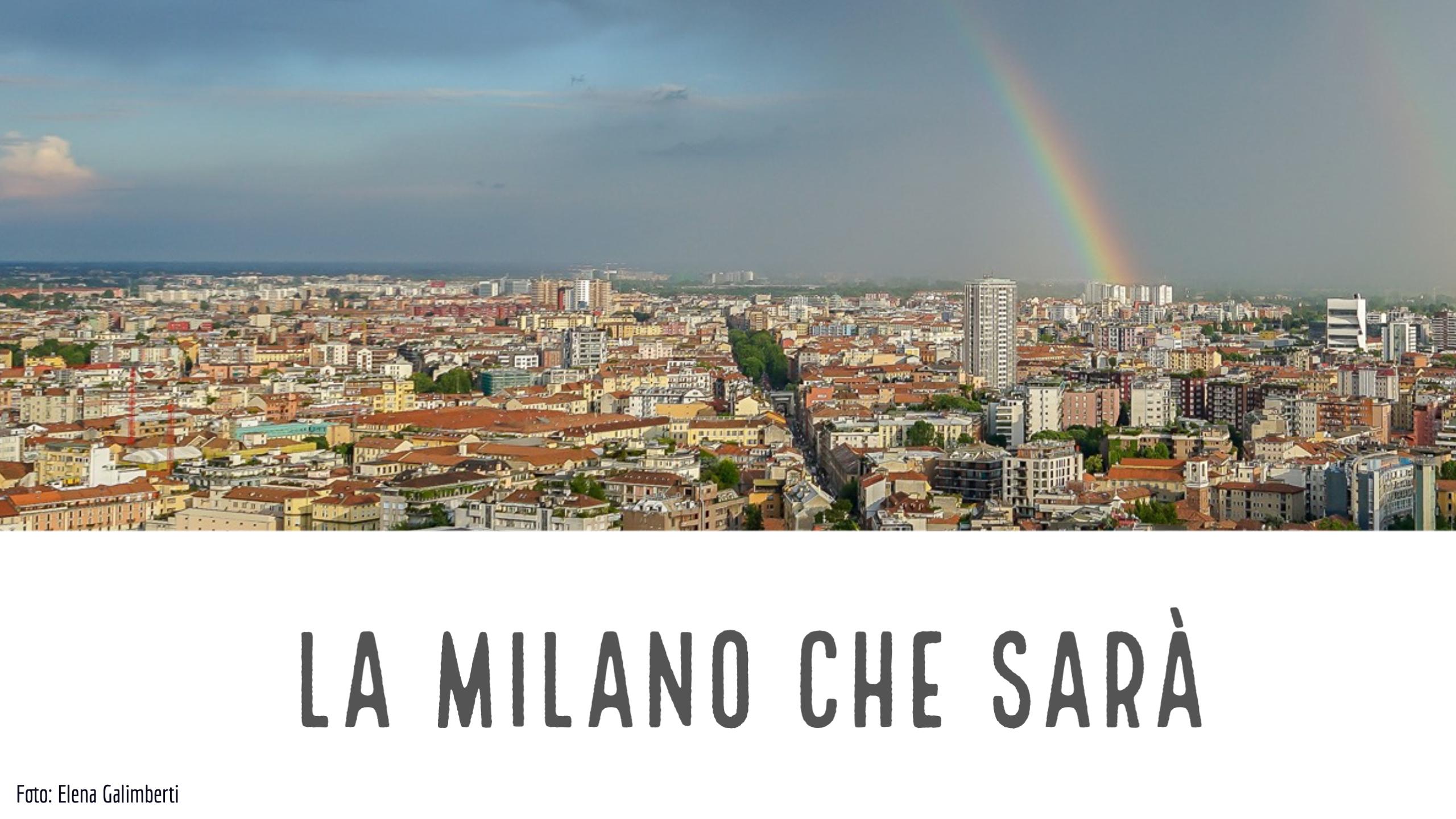 La Milano che sarà